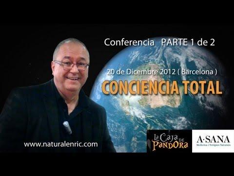 LA CONCIENCIA TOTAL Enric Corbera Parte 1º