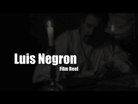 LuisNegronFilmReel2
