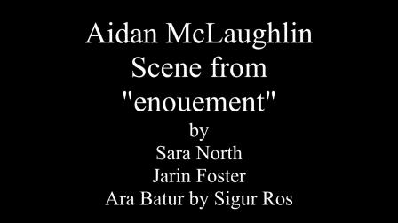"""Aidan McLaughlin """"enouement"""" clip"""