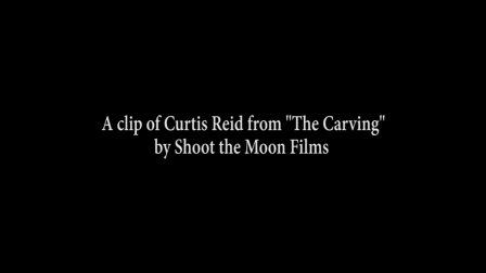 "Clip of Curtis Reid from ""The Carving"""