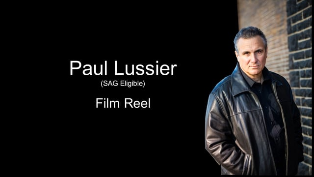 Paul Lussier 2017 Film Reel