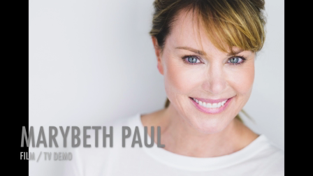 Marybeth Paul: Film/TV Demo