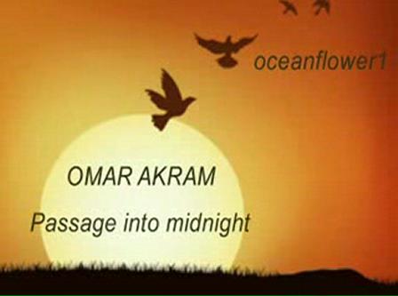 Omar Akram-Passage into midnight