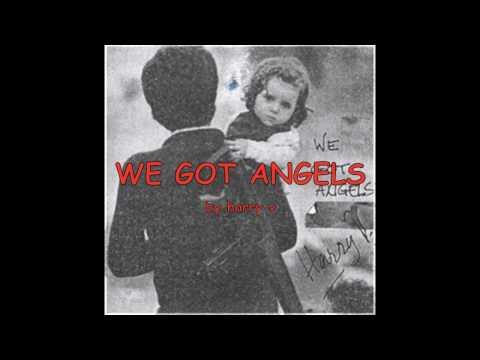 We Got Angels