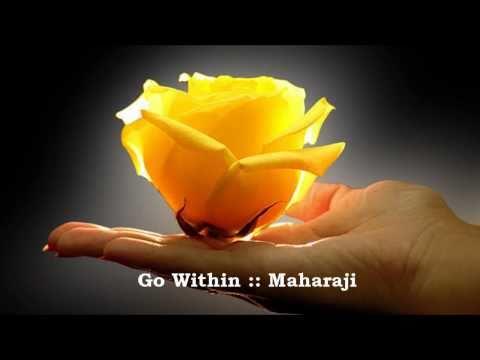 Go Within :: Maharaji
