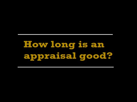 How long is a home appraisal good?  A Quality Appraisal - 503.781.5646