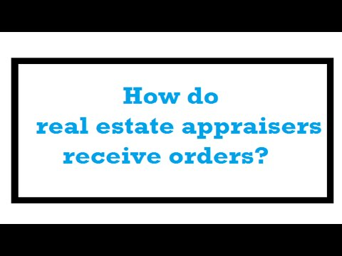 How do real estate appraisers receive orders? - A Quality Appraisal - 503.781.5646