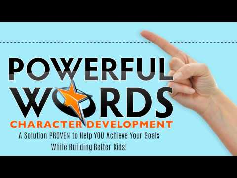 Powerful Words Character Development | Back to School Special | September 2015