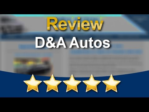 D&A Autos Witney Amazing Five Star Review by Stephen L.