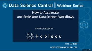 DSC Webinar Series: How to Accelerate and Scale Your Data Science Workflows