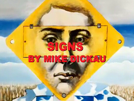 SIGNS (1973) - BY MIKE DICKAU