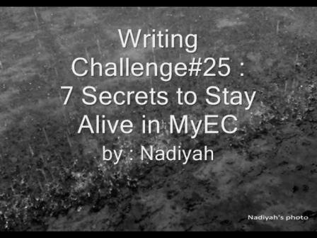 Writing Challenge #25: 7 Secrets to Stay Alive in MyEC