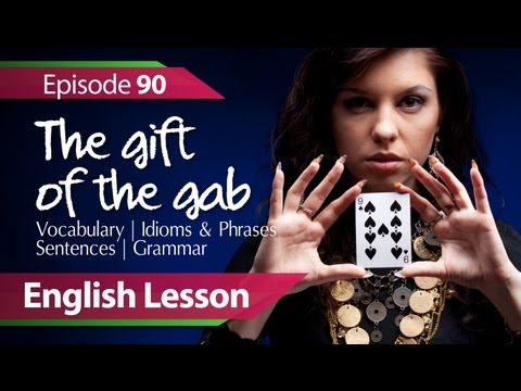 Daily Video vocabulary  - Free English lessons - English lesson 90 - The Gift of the Gab. Vocabular…