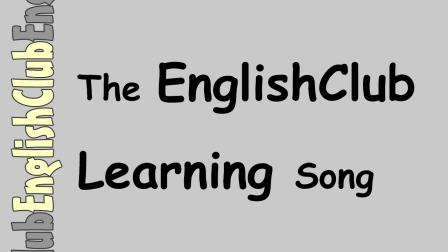 The EnglishClub Learning Song