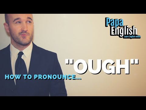 """How to pronounce """"ough"""""""