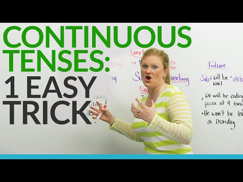 Learn CONTINUOUS TENSES in English the EASY way!