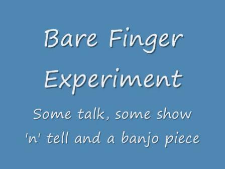 Bare Fingers