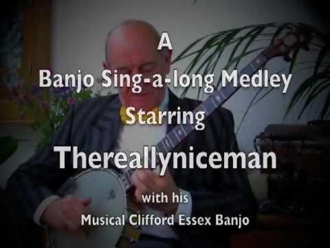 Classic Banjo Sing-a-long Medley