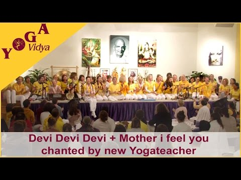 Devi Devi Devi and Mother I Feel you chanted by a group of new Yogateacher