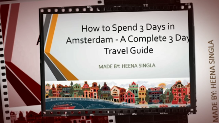 How to Spend 3 Days in Amsterdam