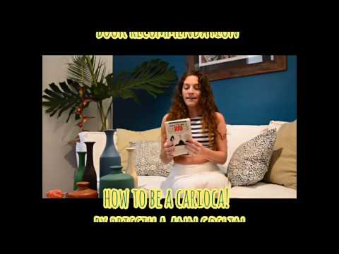 Brazilian Book Review 'How to be a Carioca' by: Priscilla Ann Goslin