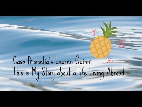 Living Abroad: Casa Bromelia's founder Lauren Quinn's Story