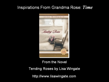 Inspirations From Grandma Rose: Time