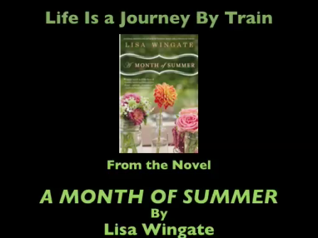 Journey by Train (from A Month of Summer by Lisa Wingate)