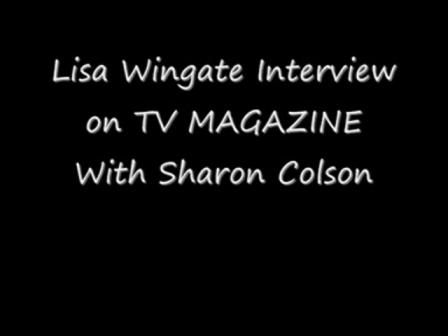Lisa Wingate Interview on TV Magazine Nov 08