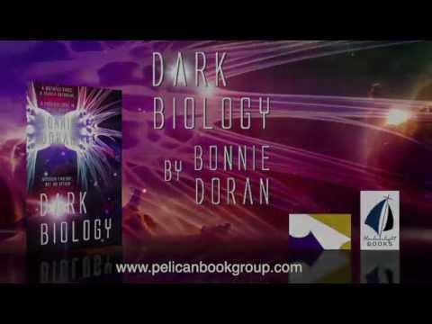 Dark Biology by Bonnie Doran