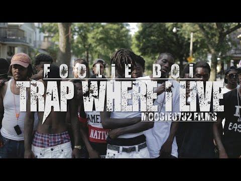 Foolie Boi - Trap Where I Live