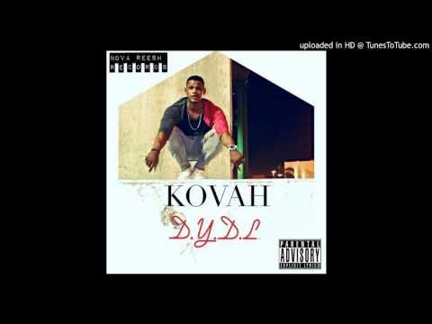Kovah - DYDL (Snippet)