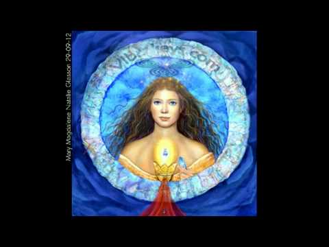 Galactic Messages Of Light Mary Magdalene September 29 2012