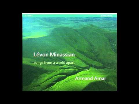 Lévon Minassian & Armand Amar - Araksi artassouken (The Tears of the River Arax) [HD]