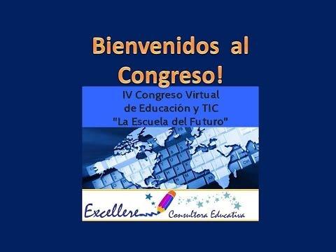 """IV Congreso Virtual sobre Educación y TIC  """"La escuela del futuro"""""""