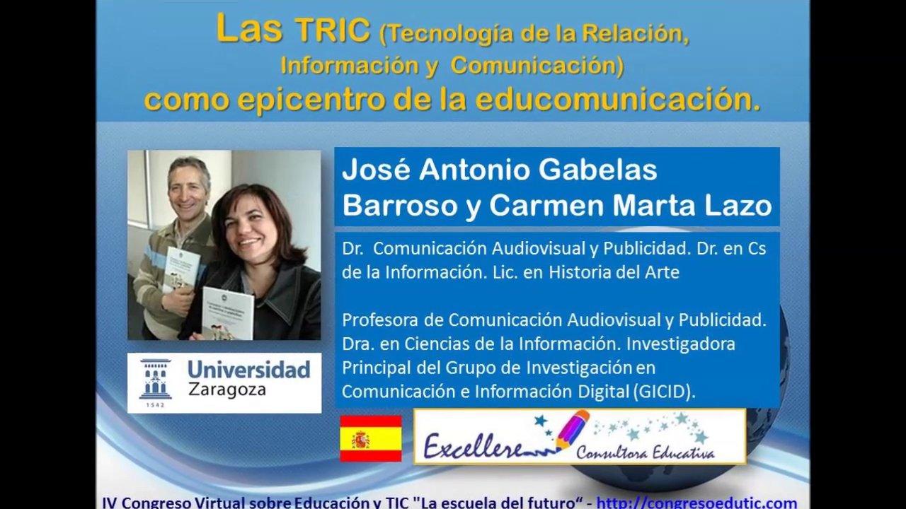Ponencia de J.A. Gabelas y C.M.Lazo: Las TRIC como epicentro de la educomunicación.