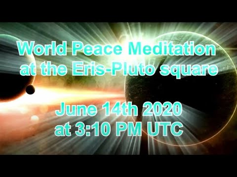 World Peace Meditation at the Eris-Pluto square - English guided audio