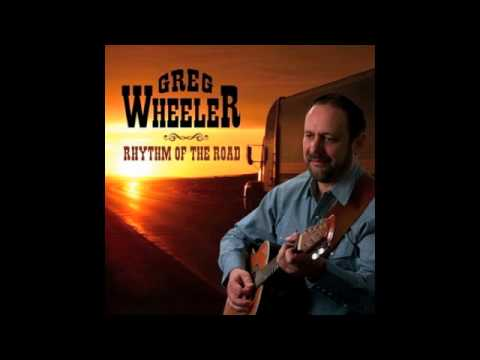 Greg Wheeler - I'm Just Along For The Ride