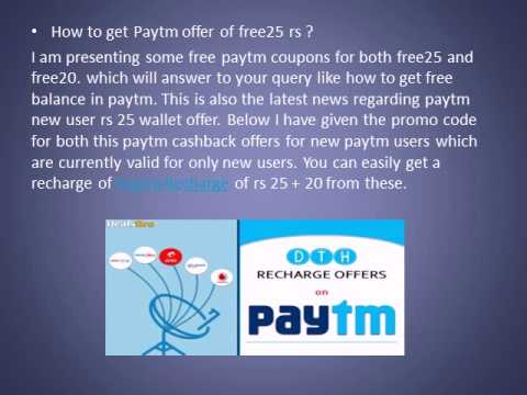 Paytm FREE25 free20 rs offers to all new users