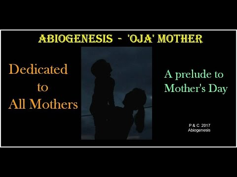 Abiogenesis - Oja (Mother)