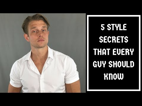 5 Style Secrets That Every Guy Should Know | Men's Fashion Style Tips