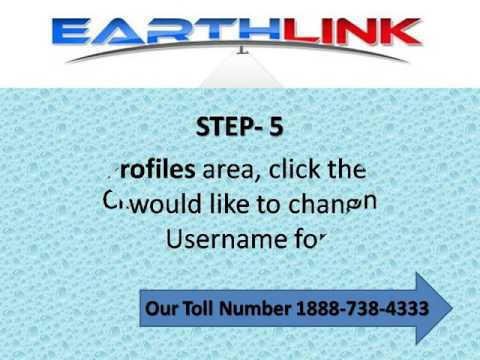 How to Change Your Username in  Earth link  Account  call 1888-738-4333