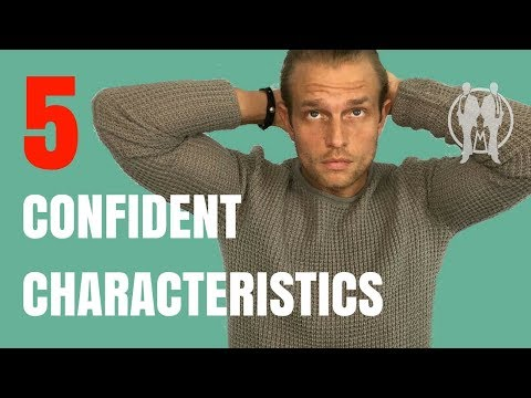 5 Characteristics of Confident People | Habits of Confident People