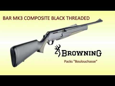 """Nouvelle Browning Bar MK3 Composite Black en packs """"Boulouchasse""""."""