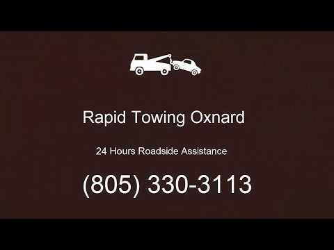 Rapid Towing Oxnard - 24 Hours Roadside Assistance