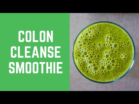 Learn About 5 Awesome Colon Cleanse Smoothie Recipes from Home