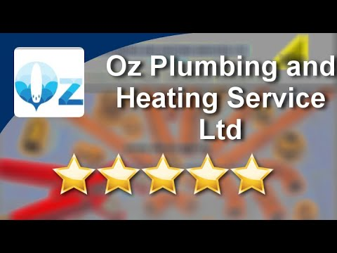 Oz Plumbing and Heating Service Ltd Watford Terrific 5 Star Review by Stav S.