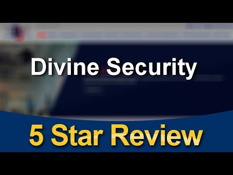 Divine Security LONDON Exceptional 5 Star Review by Sam P.