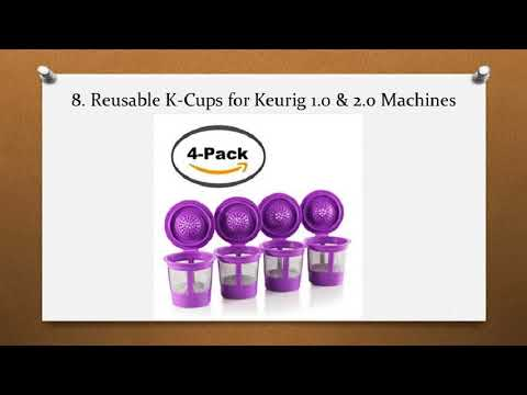 Top 10 Best Reusable K Cups in 2018 Reviews