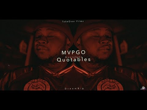 MVPGO - Quotables  (GH4 Music Video) shot by @MoneyBagLou